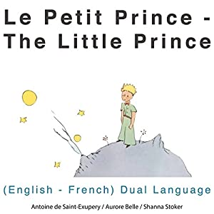 Le petit prince (The Little Prince) Audiobook