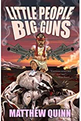 Little People, Big Guns Paperback