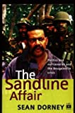 Front cover for the book The Sandline affair : politics and mercenaries and the Bougainville Crisis by Sean Dorney