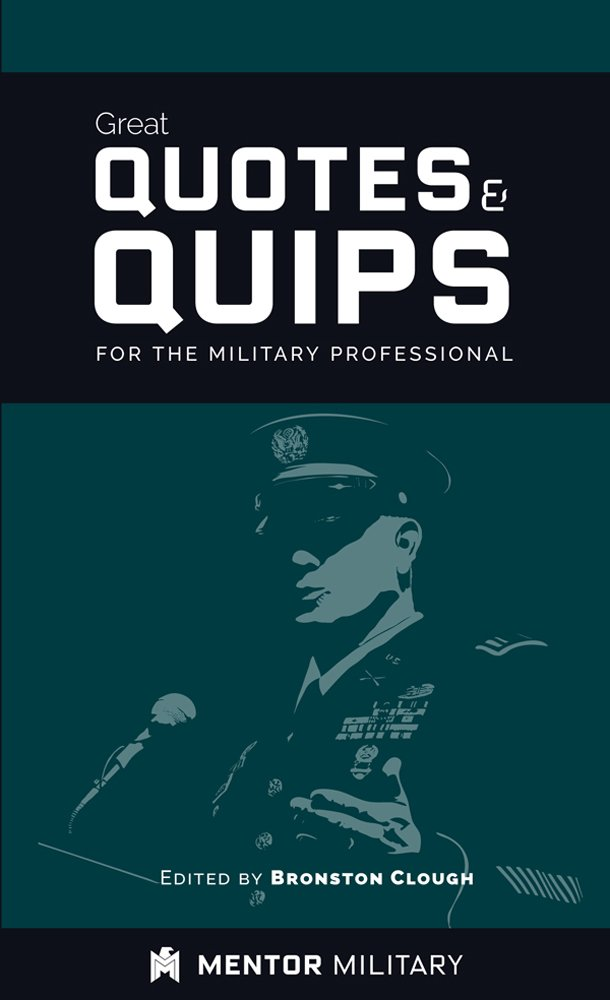 Great Quotes and Quips for the Military Professional ebook