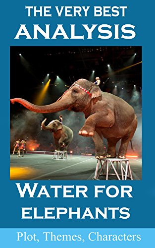 water for elephants analysis