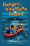 Danger on Wasajana Island  (EB Adventure Books Book 1)