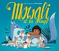Mowgli et les loups par Anne Fronsacq