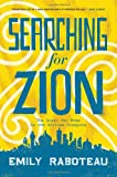 Searching for Zion, Emily Raboteau, 0802120032
