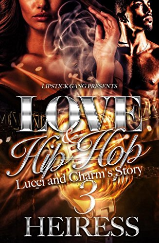 Love and Hip Hop 3: Lucci and Charm's Story