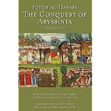 The Conquest of Abyssinia: Futuh Al Habasa