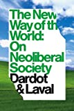 The New Way of the World, Pierre Dardot and Christian Laval, 1781681767