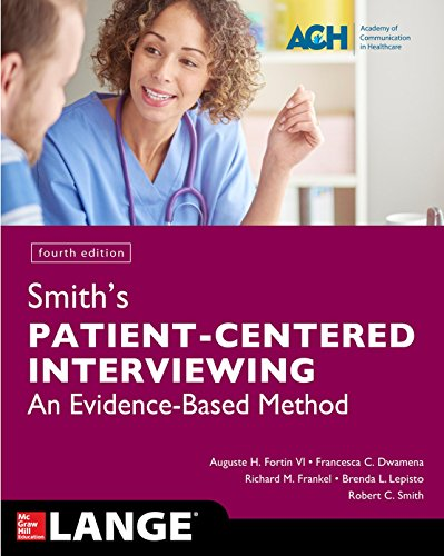 Books : Smith's Patient Centered Interviewing: An Evidence-Based Method, Fourth Edition