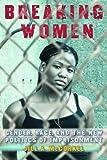 Breaking Women, Jill A. McCorkel, 0814761488