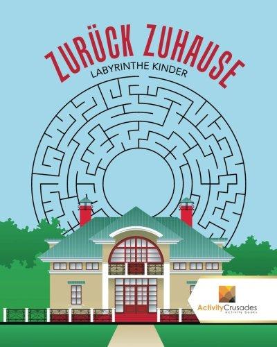 Download Zurück Zuhause : Labyrinthe Kinder (German Edition) PDF