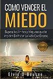 #1 Amazon Bestseller En Libros En Español (free books) 3/6/17    ¿Te gustaría vivir la vida de tus sueños?    ¿Como te sentirías si pudieras dominar tus miedos?    Es el momento de tomar el control sobre tus emociones y tus miedos.    Es hora...