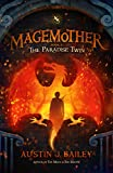 The Paradise Twin: Magemother Book 2 (A Kids Fantasy Adventure Book Series for Teens and Young Adults)
