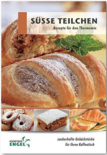 Süße Teilchen: Rezepte geeignet für den Thermomix