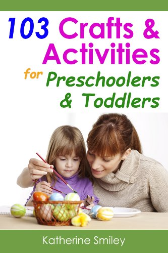 103 crafts activities for preschoolers toddlers year round fun