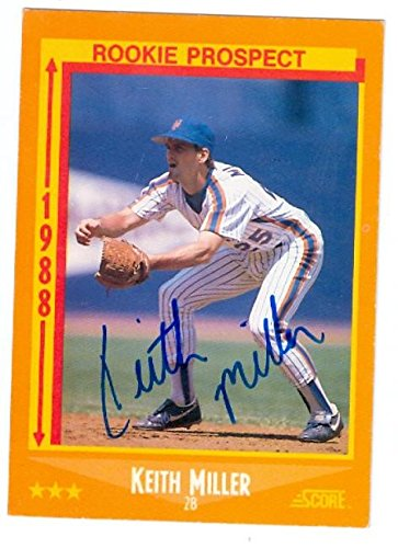 Keith Miller Autographed Baseball Card New York Mets 1988 Score Baseball Card 639 Rookie Prospects Autographed Baseball Cards
