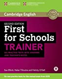 First for Schools Trainer. Six Practice Tests with Answers and Teachers Notes with Audio Second Edition (Authored Practice Tests)