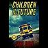 Children Of The Future