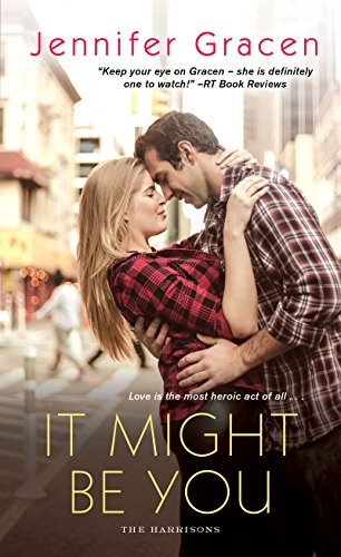 It Might Be You (The Harrisons) by [Gracen, Jennifer]