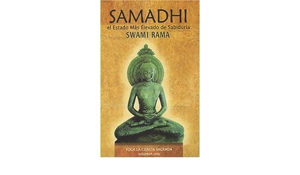Samadhi: Estado Mas Elevado Sabiduria eBook: Swami Rama ...