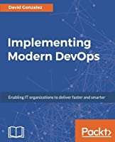 Implementing Modern DevOps Front Cover