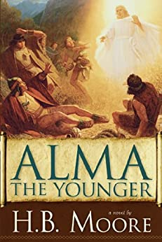 Alma the Younger by [Moore, H. B., Moore, Heather B.]