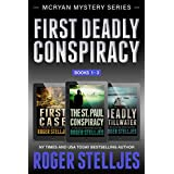First Deadly Conspiracy: Crime Thriller Box Set (Mac McRyan Mystery Series, Books 1-3)