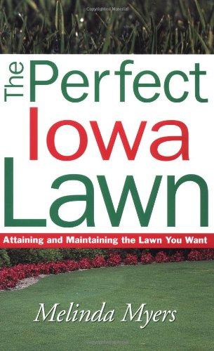Perfect Iowa Lawn (Perfect Lawn Series)