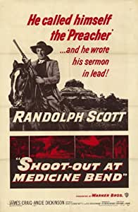 Shoot-Out at Medicine Bend Movie Poster (11 x 17 Inches - 28cm x 44cm) (1957) Style A -(Randolph Scott)(James Craig)(Angie Dickinson)(Dani Crayne)(James Garner)