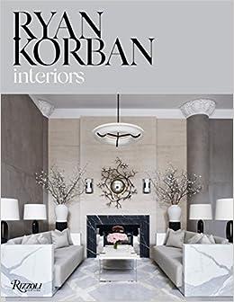 Descargar Bi Torrent Ryan Korban: Interiors PDF Online