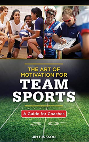 The Art of Motivation for Team Sports: A Guide for, used for sale  Delivered anywhere in USA