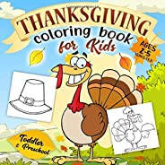 Thanksgiving Coloring Book for Kids Ages 2-5: A Collection of Fun and Easy Happy Thanksgiving Day Coloring Pag