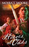 Heroes at Odds, Moira J. Moore, 044102064X