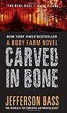 Carved in Bone, Jefferson Bass, 0060759828