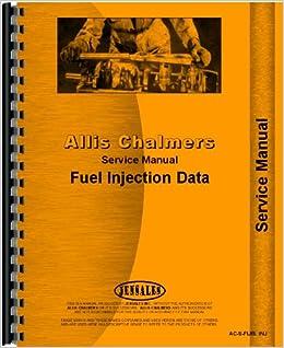 Allis Chalmers Diesel Fuel Injection Pump Service Manual (AC