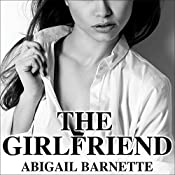 The Girlfriend: Boss Series #2 | Abigail Barnette
