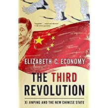 The Third Revolution: Xi Jinping and the New Chinese State