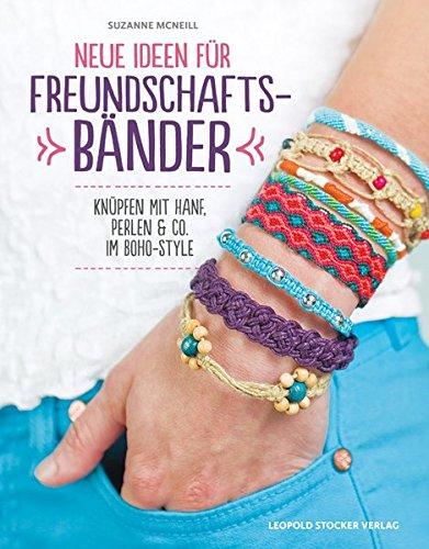 Neue Ideen für Freundschaftsbänder: Knüpfen mit Hanf, Perlen & Co. im Boho-Style
