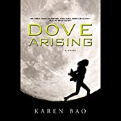 Dove Arising | Karen Bao