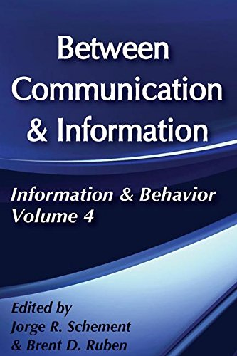 Between Communication and Information (Information and Behavior Series)