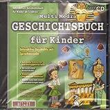 MultiMedia Geschichtsbuch für Kinder, 1 CD-ROM Interaktive Geschichte. Für Windows 95/98/NT/2000