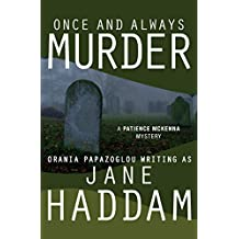 Once and Always Murder (The Patience McKenna Mysteries)