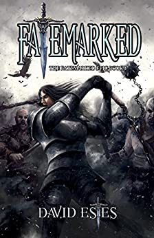 Fatemarked (The Fatemarked Epic Book 1) by [Estes, David]