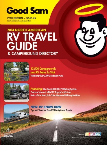 By Good Sam Enterprises - 2014 Good Sam RV Travel Guide & Campground Directory: The Most Comprehensive RV Resource Ever! (Second) (12.8.2013) pdf epub
