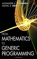 From Mathematics to Generic Programming