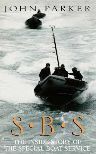 SBS: The Inside Story of the Special Boat Service (English Edition) por [Parker, John]