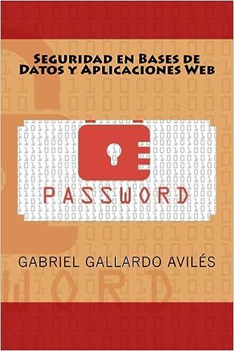 Seguridad en Bases de Datos y Aplicaciones Web
