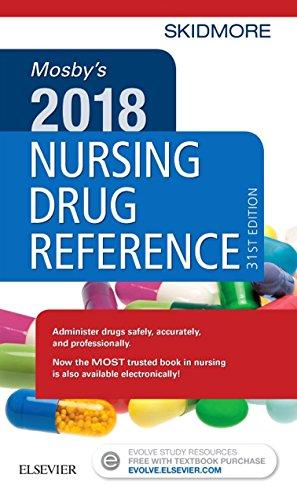 Mosby's 2018 Nursing Drug Reference - E-Book (SKIDMORE NURSING DRUG REFERENCE)