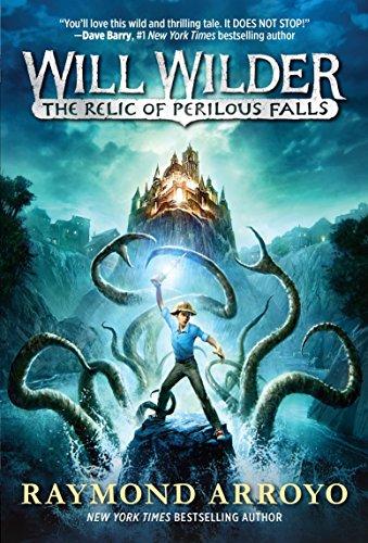 Arroyo Grande - Will Wilder #1: The Relic of Perilous Falls
