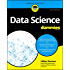 Data Science For Dummies (For Dummies (Computers))