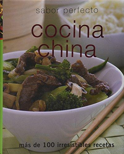 Cocina China: Sabor Perfecto (Spanish Edition)